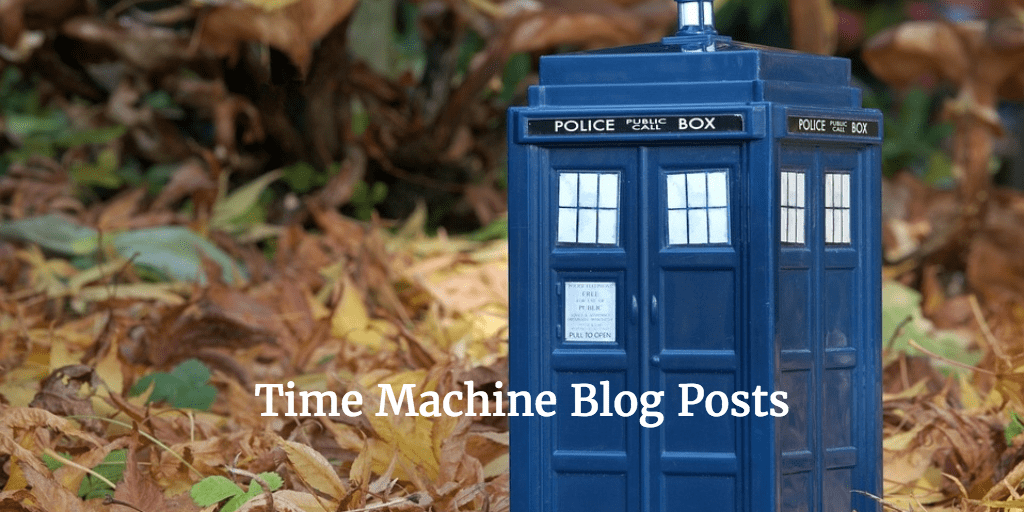 Time Machine Blog Posts